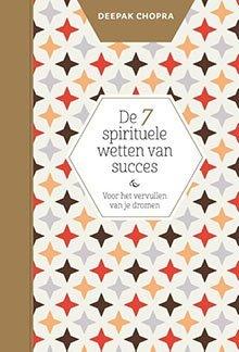 De 7 spirituele wetten van succes - Deepak Chopra - Lichthoofd.be