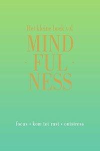 Het kleine boek vol mindfulness